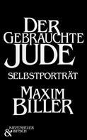 Maxim Biller: Der gebrauchte Jude ★★★★