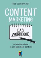 Ines Eschbacher: Content Marketing - Das Workbook ★★★★★