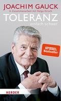 Joachim Gauck: Toleranz: einfach schwer ★★★