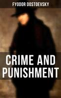 Fyodor Dostoevsky: CRIME AND PUNISHMENT