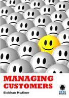 Siobhan McAleer: Managing Customers