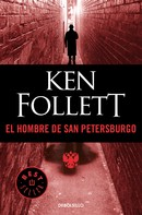 Ken Follett: El hombre de San Petersburgo