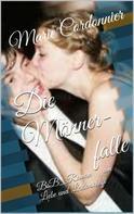 Marie Cordonnier: Die Männerfalle ★★★★