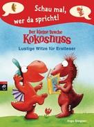 Ingo Siegner: Schau mal, wer da spricht - Der kleine Drache Kokosnuss ★★★★