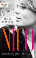 Tobias Lehmkuhl: Nico ★★★★