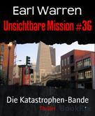 Earl Warren: Unsichtbare Mission #36