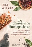 Georg Weidinger: Die chinesische Hausapotheke ★★★★