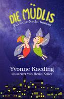 Yvonne Kaeding: Die Müdlis