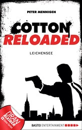 Cotton Reloaded - 06 - Leichensee