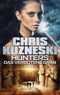 Chris Kuzneski: Hunters - Das verbotene Grab ★★★★