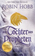 Robin Hobb: Die Tochter des Propheten ★★★★
