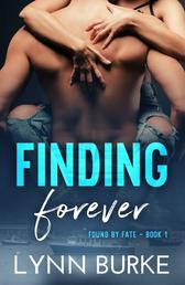 Finding Forever: Found by Fate 1