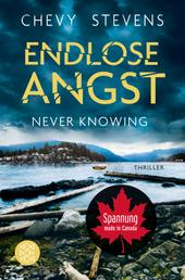 Never Knowing - Endlose Angst - Thriller