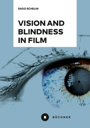 Vision and Blindness in Film