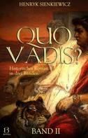 Henryk Sienkiewicz: Quo Vadis? Band II