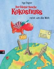 Der kleine Drache Kokosnuss reist um die Welt - Vorlese-Bilderbuch
