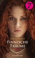 Joona Lund: Finnische Träume - Teil 7 | Roman ★★★★