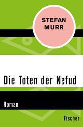 Die Toten der Nefud - Roman
