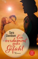 Sara Davidson: Ein verdammt gutes Gefühl ★★★★