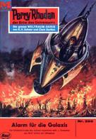 H. G. Ewers: Perry Rhodan 399: Alarm für die Galaxis ★★★★
