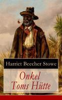Stowe, Harriet Beecher: Onkel Toms Hütte ★★★★★