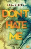 Lena Kiefer: Don't HATE me ★★★★