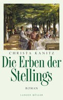 Christa Kanitz: Die Erben der Stellings ★★★★