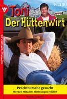 Friederike von Buchner: Toni der Hüttenwirt 210 – Heimatroman