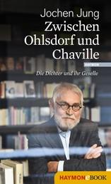 Zwischen Ohlsdorf und Chaville - Die Dichter und ihr Geselle