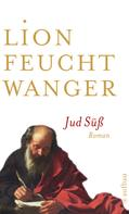 Lion Feuchtwanger: Jud Süß ★★★★