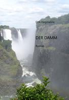 Dirk Hegmanns: Der Damm ★★★