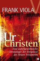 Frank Viola: Ur- Christen