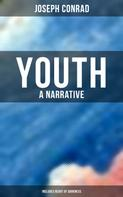 Joseph Conrad: Youth: A Narrative (Includes Heart of Darkness)