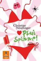 Christine Nöstlinger: Pfui Spinne! ★★★★★
