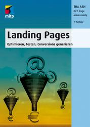 Landing Pages - Optimieren, Testen, Conversions generieren