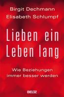 Birgit Dechmann: Lieben ein Leben lang