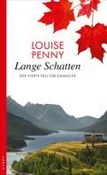 Louise Penny: Lange Schatten ★★★★