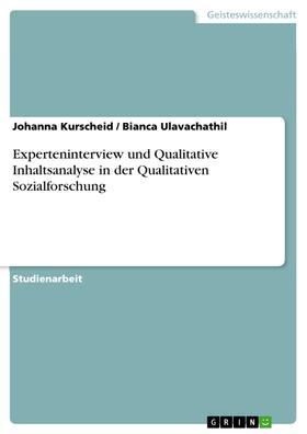 Experteninterview und Qualitative Inhaltsanalyse in der Qualitativen Sozialforschung