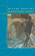 Mischa Martini: Marathon Mosel ★★★★