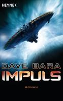 Dave Bara: Impuls ★★★★