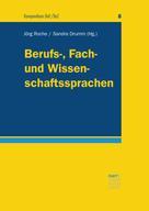 Jörg Roche: Berufs-, Fach- und Wissenschaftssprachen