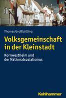 Thomas Großbölting: Volksgemeinschaft in der Kleinstadt ★★★★