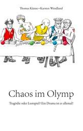 Chaos im Olymp - Tragödie oder Lustspiel? Ein Drama ist es allemal!