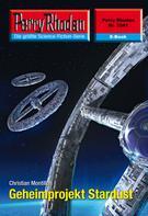 Christian Montillon: Perry Rhodan 2541: Geheimprojekt Stardust ★★★★★