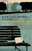 Jordi Sierra i Fabra: Kafka y la muñeca viajera