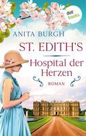 Anita Burgh: St. Edith's: Hospital der Herzen ★★★★