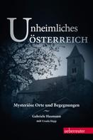 Gabriele Hasmann: Unheimliches Österreich ★★★★