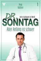 Peik Volmer: Dr. Sonntag 1 – Arztroman ★