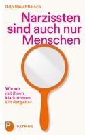 Udo Rauchfleisch: Narzissten sind auch nur Menschen ★★★★