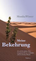Monika Winter: Meine Bekehrung